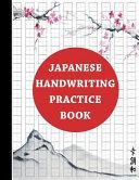 Japanese Handwriting Practice Book