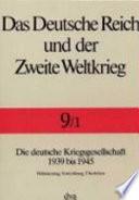 Die deutsche Kriegsgesellschaft 1939 bis 1945