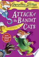 Geronimo Stilton: Attack of the Bandit Cats (#8)