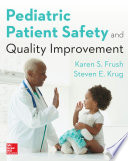Pediatric Patient Safety and Quality Improvement Book