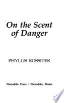 On the Scent of Danger