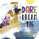 Dare to Dream Big Book PDF