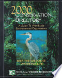 """""""Conservation Directory 2000: A Guide to Worldwide Environmental Organizations"""" by National Wildlife Federation"""