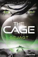 The Cage - Gejagt: Roman