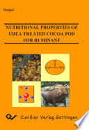 Nutritional Properties of Urea Treated Cocoa Pod for Ruminant Book