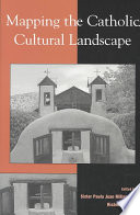 Mapping The Catholic Cultural Landscape Book