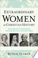 Extraordinary Women of Christian History Book PDF