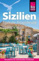 Reise Know-How Reiseführer Sizilien und Egadische, Pelagische & Liparische Inseln