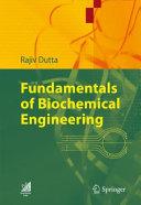 Fundamentals of Biochemical Engineering Book