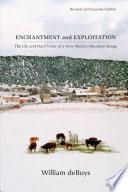 Enchantment and Exploitation