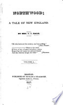 Northwood A Tale Of New England