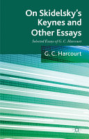On Skidelsky s Keynes and Other Essays