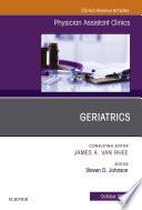 Geriatrics  An Issue of Physician Assistant Clinics E Book