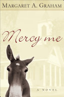 Mercy Me (Esmeralda Trilogy Book #1)