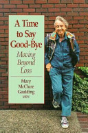 Time to Say Good bye Book