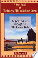 A Brief Read of the Longest Ride by Nicholas Sparks