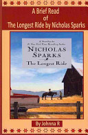 A Brief Read of the Longest Ride by Nicholas Sparks Book