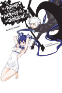 Is It Wrong to Try to Pick Up Girls in a Dungeon?, Vol. 15 (light novel) Pdf/ePub eBook