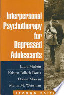 """Interpersonal Psychotherapy for Depressed Adolescents"" by Laura Mufson"