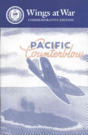 Wings at War Series, No. 1-6: Pacific counterblow, the 11th Bombardment Group and the 67th Fighter Squadron in the battle for Guadalcanal