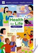 Health for Life Ages 4 7 Book