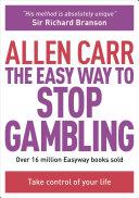 The Easy Way to Stop Gambling Pdf/ePub eBook