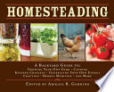 """Homesteading: A Backyard Guide to Growing Your Own Food, Canning, Keeping Chickens, Generating Your Own Energy, Crafting, Herbal Medicine, and More"" by Abigail Gehring"