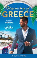 Dreaming Of    Greece  The Millionaire s True Worth   A Wedding for the Greek Tycoon   Her Greek Doctor s Proposal