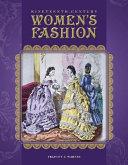 Nineteenth Century Women s Fashion
