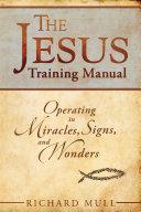 The Jesus Training Manual