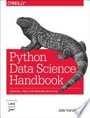 Python Data Science Handbook, Jake VanderPlas, 2017