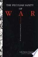 The Peculiar Sanity of War