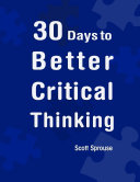 Pdf 30 Days to Better Critical Thinking