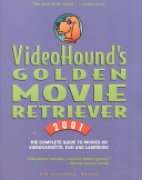 Video Hounds Golden Movie Retrievee Book PDF