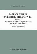 Patrick Suppes  Scientific Philosopher Book