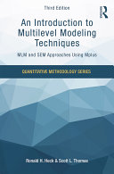 An Introduction to Multilevel Modeling Techniques
