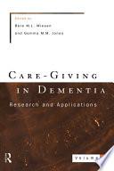 Care Giving In Dementia 2