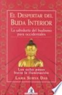 El Despertar del Buda Interior  : La sabiduría del budismo para occidentales