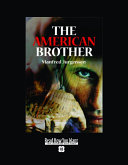The American Brother (Volume 2 of 2) (EasyRead Super Large 18pt Edition)
