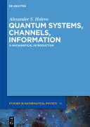 Pdf Quantum Systems, Channels, Information Telecharger