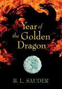 Year of the Golden Dragon