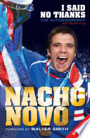 I Said No Thanks  Nacho Novo