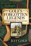 Golf s Forgotten Legends