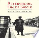 Petersburg Fin de Siecle
