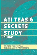 ATI TEAS 6 Secrets Study Guide Book