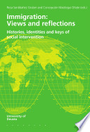 Immigration  Views and Reflections  Histories  Identities and Keys of Social Intervention Book
