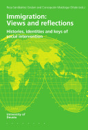 Immigration: Views and Reflections. Histories, Identities and Keys of Social Intervention