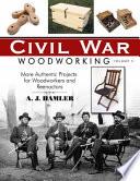 Civil War Woodworking, Volume II