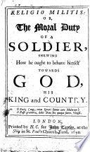 Religio Militis  Or  The Moral Duty of a Soldier