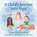 A Child's Journey Into Yoga